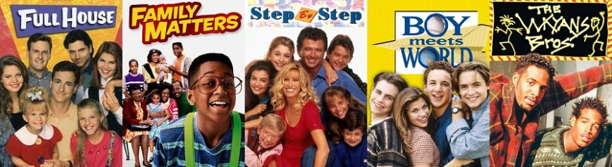 90's Sitcoms - Full House - Family Matters - Step by Step - Boy Meets World - Wayans Bros